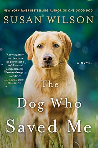 9781250080448: The Dog Who Saved Me: A Novel