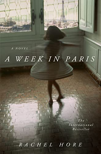 9781250080462: A Week in Paris: A Novel