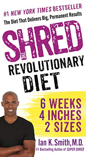 9781250080516: Shred: The Revolutionary Diet: 6 Weeks 4 Inches 2 Sizes