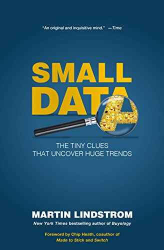 9781250080684: Small Data: The Tiny Clues That Uncover Huge Trends