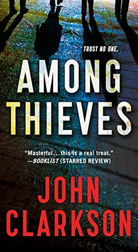 9781250081162: Among Thieves: A Novel