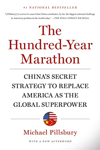9781250081346: The Hundred-Year Marathon: China's Secret Strategy to Replace America as the Global Superpower