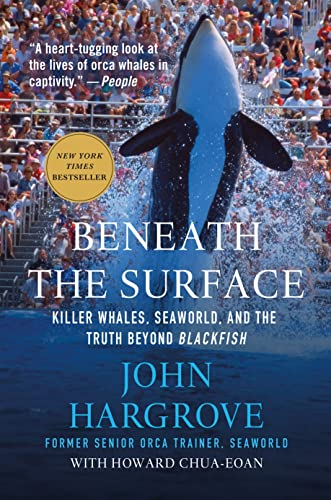 9781250081407: Beneath the Surface: Killer Whales, SeaWorld, and the Truth Beyond Blackfish