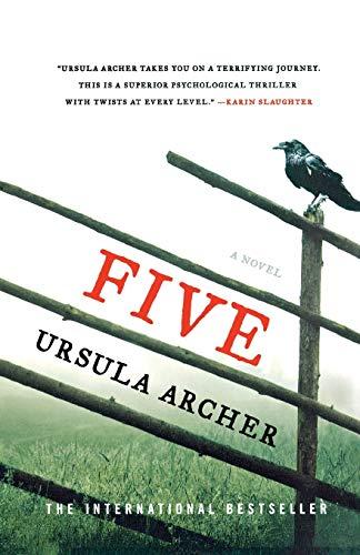 9781250081490: Five: A Novel
