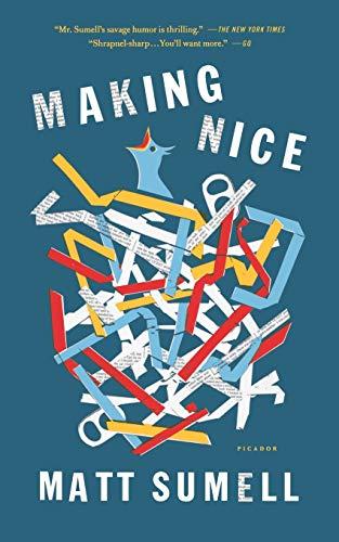 9781250081582: Making Nice