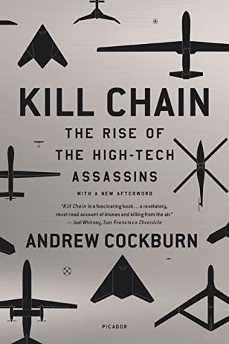 9781250081636: Kill Chain: The Rise of the High-Tech Assassins