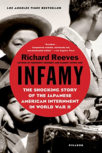 9781250081681: Infamy: The Shocking Story of the Japanese American Internment in World War II