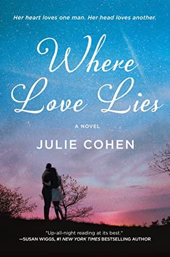 9781250081742: Where Love Lies: A Novel