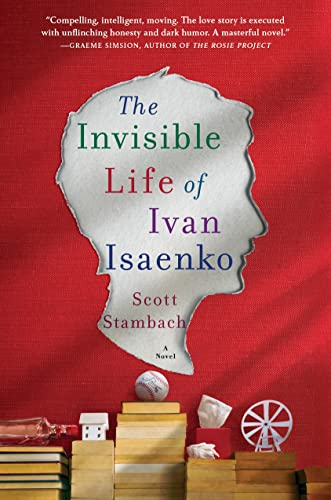 9781250081865: The Invisible Life Of Ivan Isaenko