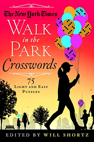 9781250082077: The New York Times Walk in the Park Crosswords: 75 Light and Easy Puzzles