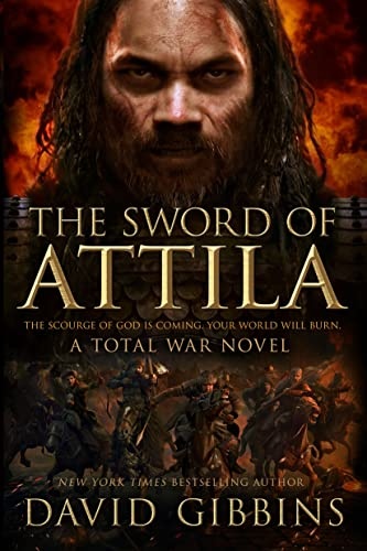 9781250082138: The Sword of Attila: A Total War Novel (Total War Rome)