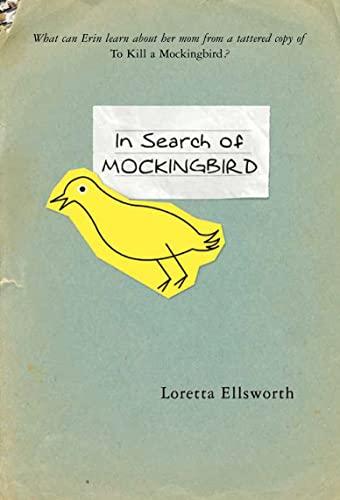 In search of mockingbird by ellsworth loretta square for Square fish publishing