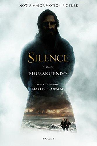 Silence: A Novel (Picador Classics): Endo, Shusaku