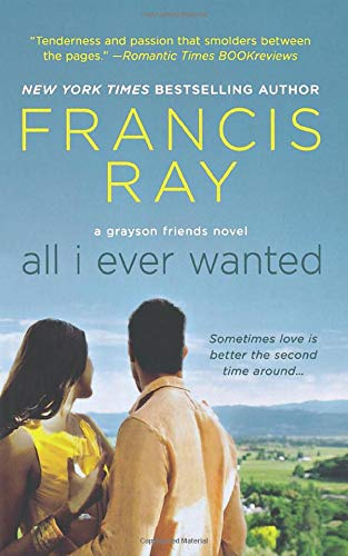 9781250082404: All I Ever Wanted (Grayson Friends)
