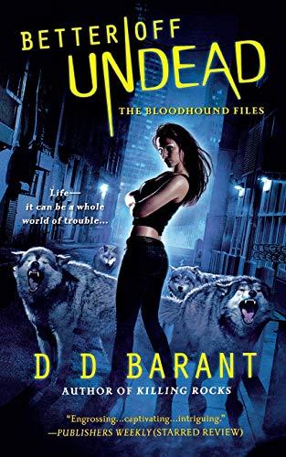 Better Off Undead: Barant, D D