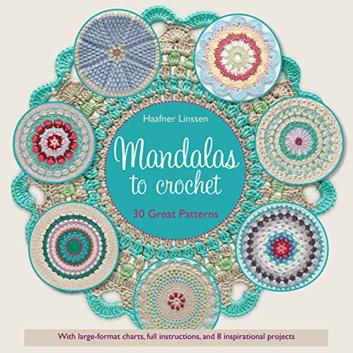9781250083050: Mandalas to Crochet: 30 Great Patterns to Make Your Own