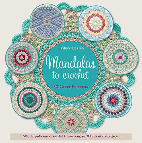 9781250083050: Mandalas to Crochet: 30 Great Patterns