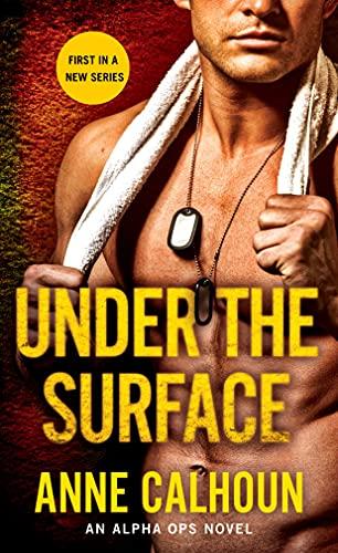 9781250084606: Under The Surface: An Alpha Ops Novel