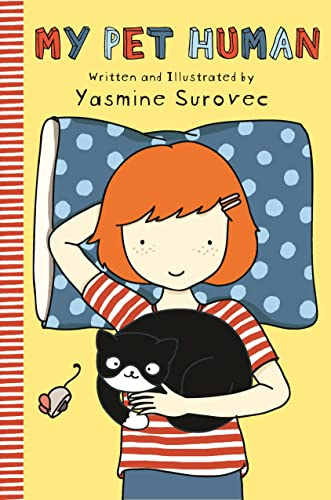 My pet human by surovec yasmine square fish for Square fish publishing