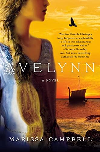 9781250084989: Avelynn: A Novel