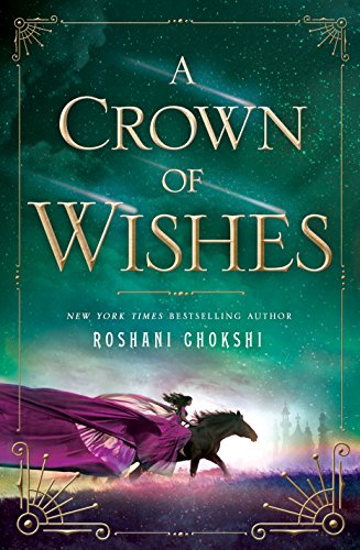 9781250085498: A Crown Of Wishes (Star-Touched)