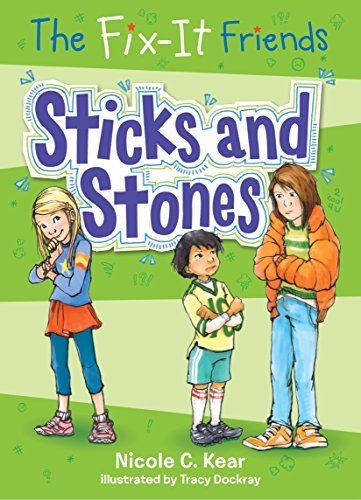 9781250085863: The Fix-It Friends: Sticks and Stones