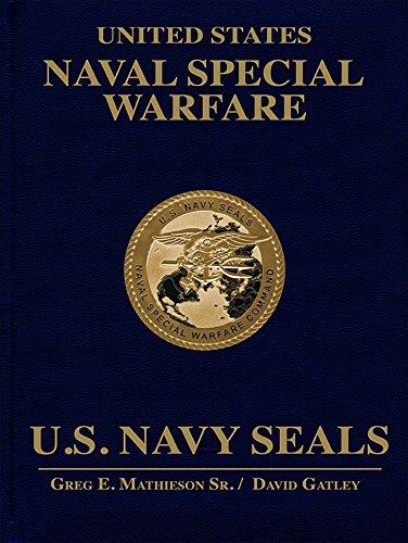 United States Naval Special Warfare: U.S. Navy Seals (Hardcover): David Gatley