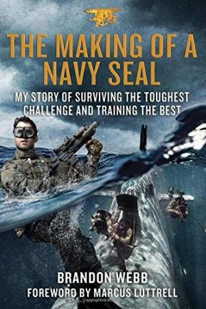 9781250087089: The Making of a Navy Seal