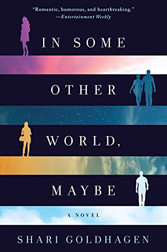 9781250087195: In Some Other World, Maybe: A Novel