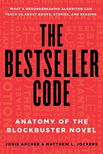 9781250088277: The Bestseller Code: Anatomy of the Blockbuster Novel