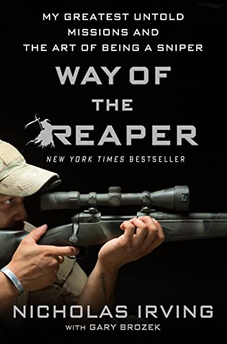 9781250088352: Way of the Reaper: My Greatest Untold Missions and the Art of Being a Sniper
