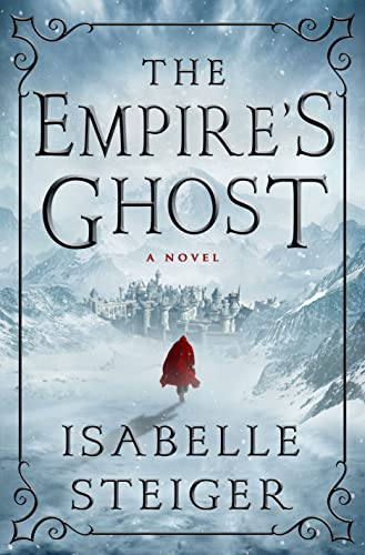 9781250088482: The Empire's Ghost: A Novel