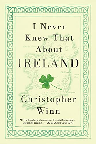 9781250088574: I Never Knew That About Ireland