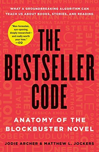 9781250088758: The Bestseller Code: Anatomy of the Blockbuster Novel