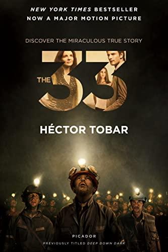 9781250088949: The 33: Deep Down Dark: The Untold Stories of 33 Men Buried in a Chilean Mine, and the Miracle That Set Them Free