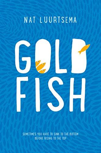 9781250089182: Goldfish: A Novel