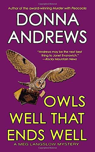 9781250089540: OWLS WELL THAT ENDS WELL (Meg Langslow Mysteries)
