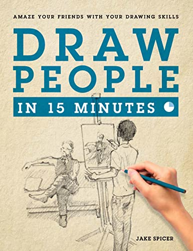 9781250089632: Draw People in 15 Minutes: How to Get Started in Figure Drawing