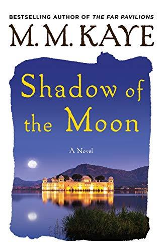 9781250089861: Shadow of the Moon
