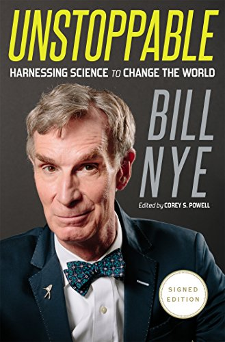 9781250090119: Bill Nye Unstoppable (Signed Edition)