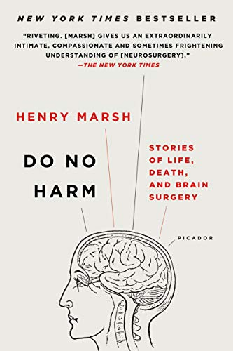 9781250090133: Do No Harm: Stories of Life, Death, and Brain Surgery