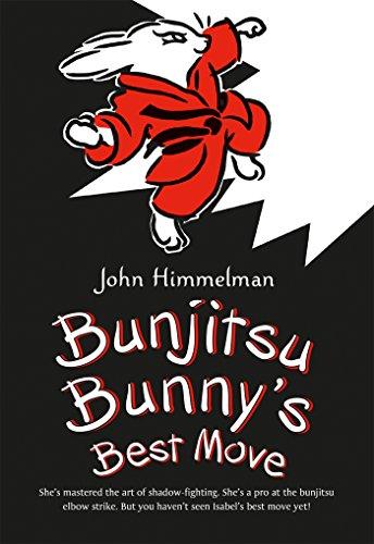 9781250090492: Bunjitsu Bunny's Best Move