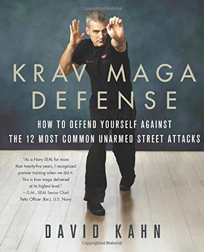 9781250090829: Krav Maga Defense: How to Defend Yourself Against the 12 Most Common Unarmed Street Attacks