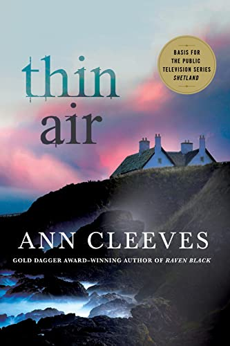 9781250091079: Thin Air: A Shetland Mystery (Shetland Island Mysteries, 6)