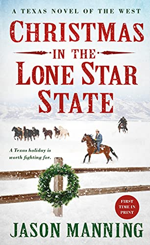 9781250091161: Christmas in the Lone Star State: A Texas Novel of the West