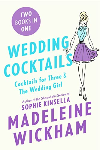 9781250091413: Wedding Cocktails: Cocktails for Three & The Wedding Girl