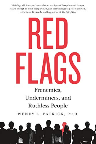 9781250091710: Red Flags: Frenemies, Underminers, and Ruthless People
