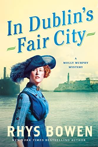 9781250091802: In Dublin's Fair City (Molly Murphy Mysteries)