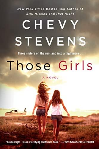 9781250091932: Those Girls: A Novel