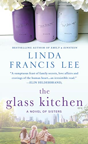 9781250092021: The Glass Kitchen: A Novel of Sisters